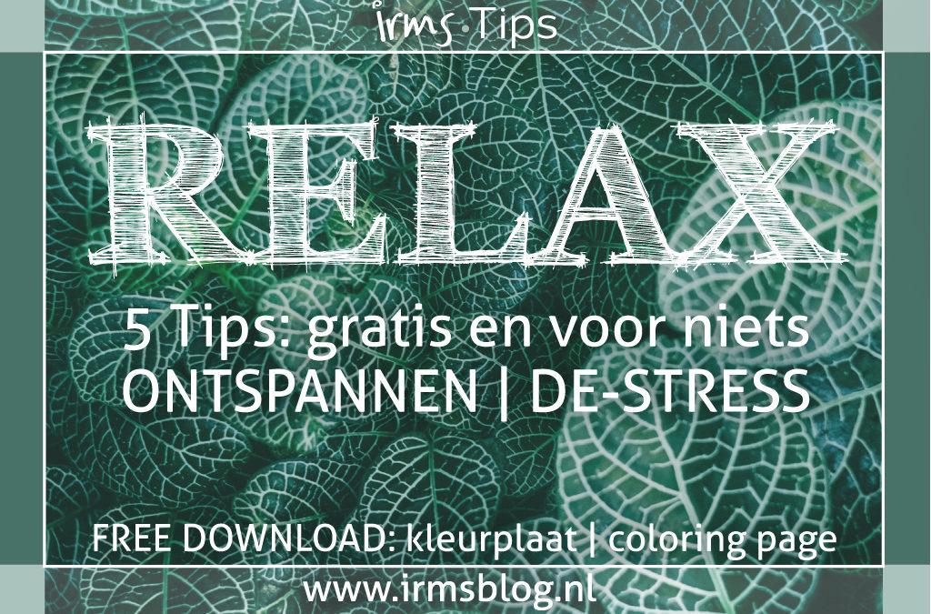 5 tips om gratis te ontspannen