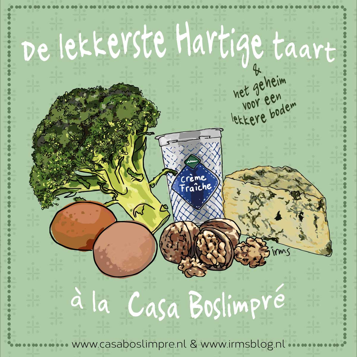 hartige taart recept Casa Boslimpré