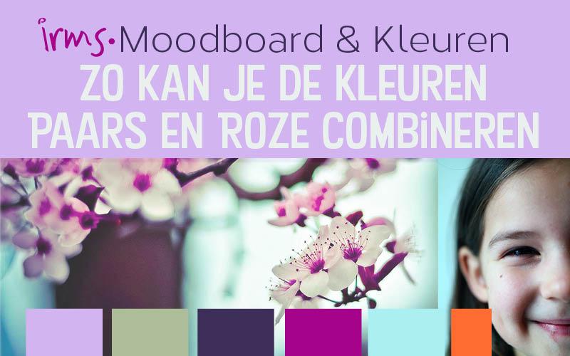 Paars en roze kleuren combineren in 3 moodboards