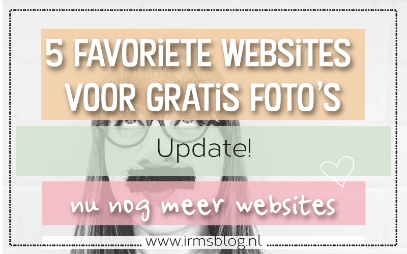 Mijn 5 favoriete websites voor gratis foto's
