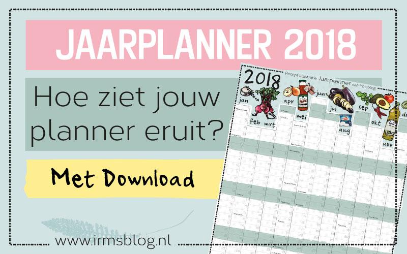 Jaarplanner 2018, download deze kalender gratis