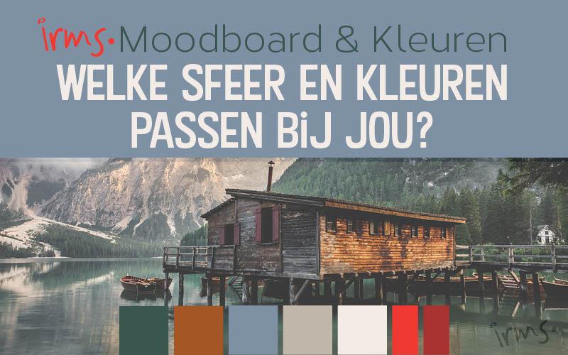 Moodboard: welke sfeer en kleuren passen bij jou?