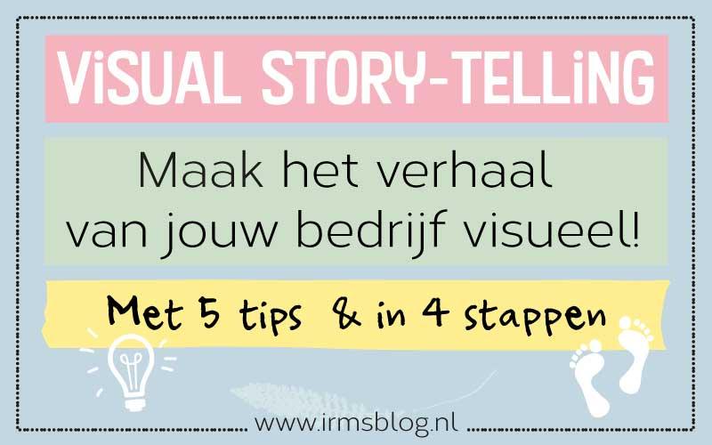 Visual Story-telling: Maak het verhaal van jouw bedrijf visueel!