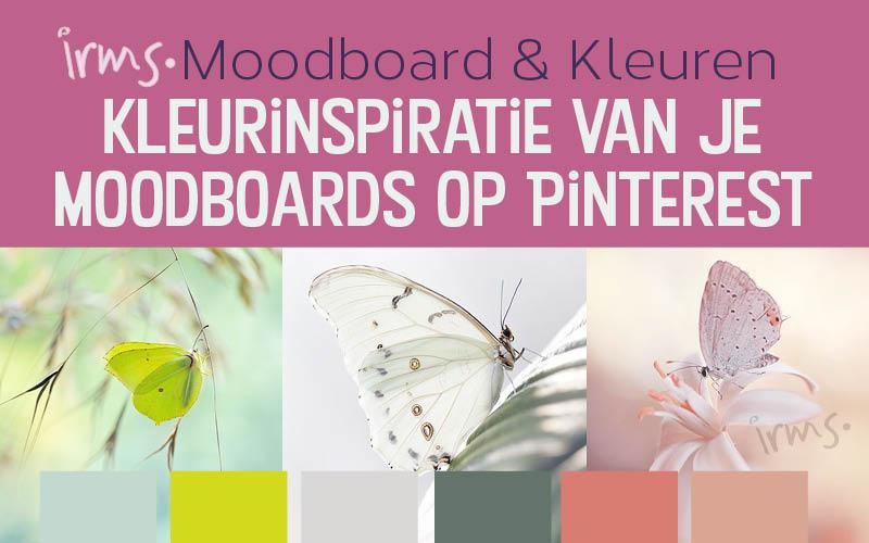 Kleurinspiratie van je moodboards op Pinterest