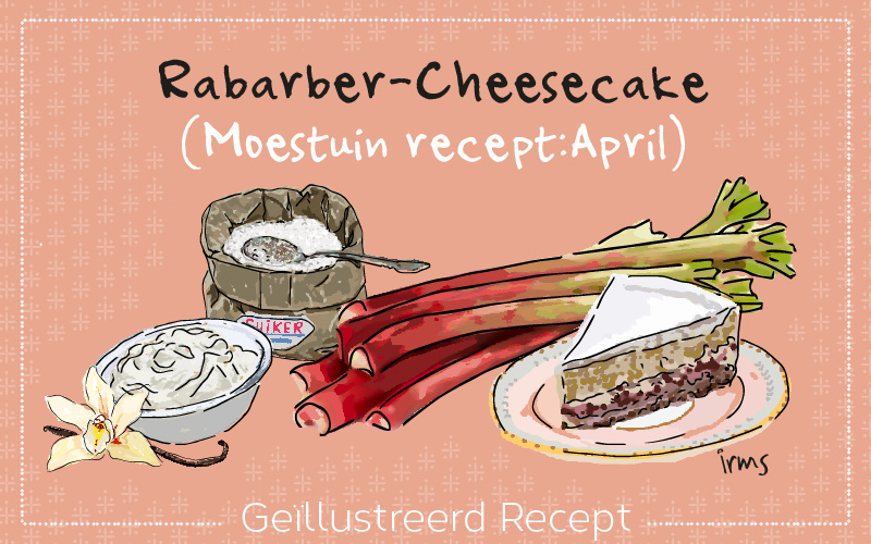Rabarber Cheesecake: moestuin recept april van irms