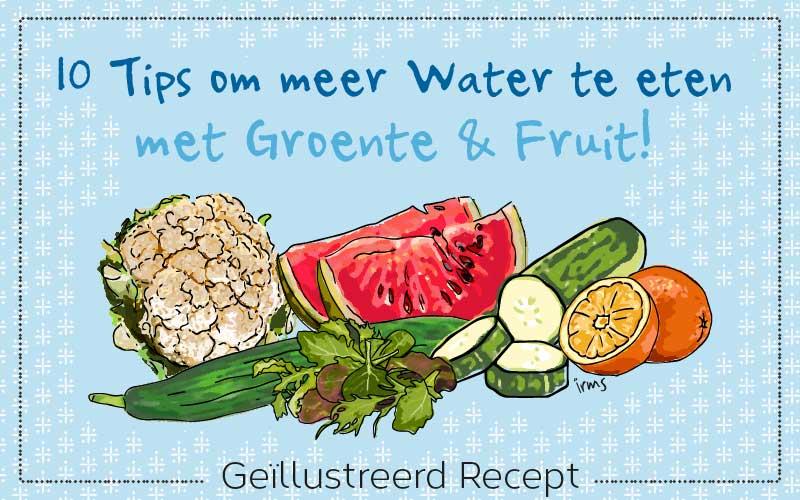 Eet meer water met groente en fruit: 10 tips van irms