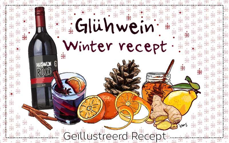 Glühwein een warm recept voor de wintermaanden