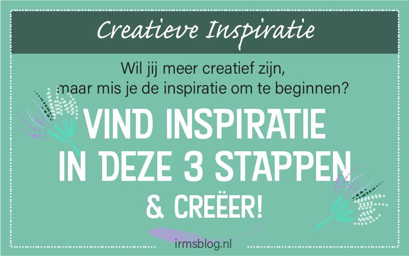 Vind  je inspiratie en creativiteit in deze 3 stappen